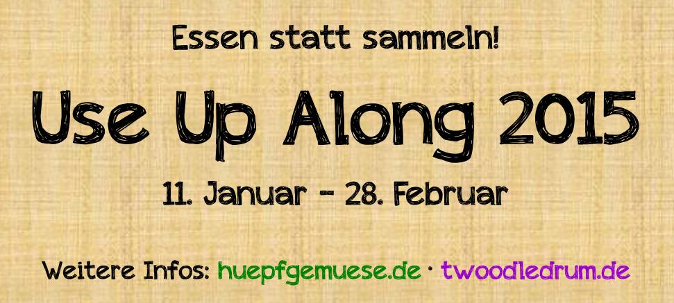 http://www.twoodledrum.de/2015/01/essen-statt-sammeln-use-up-along-2015.html